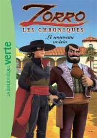 Zorro : les chroniques. Volume 5, Le nouveau voisin