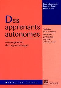 Des apprenants autonomes : autorégulation des apprentissages