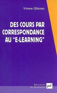 Des cours par correspondance au e-learning : panorama des formations ouvertes et à distance