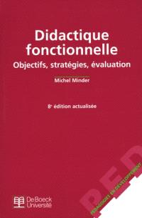 Didactique fonctionnelle : objectifs, stratégies, évaluation : le cognitivisme opérant