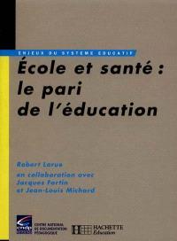 Ecole et santé : le pari de l'éducation