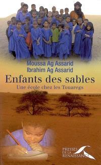Enfants des sables : une école chez les Touaregs