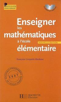 Enseigner les mathématiques à l'école élémentaire