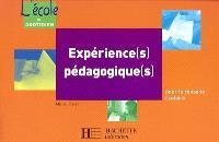 Expérience(s) pédagogique(s) : pour la réussite scolaire