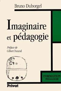 Imaginaire et pédagogie : de l'iconoclasme scolaire à la culture des songes
