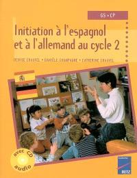 Initiation à l'espagnol et à l'allemand au cycle 2, GS CP