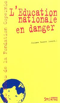 L'Education nationale en danger