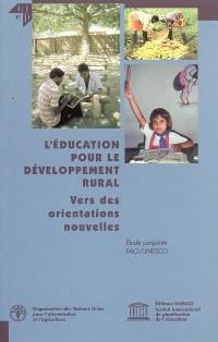 L'éducation pour le développement rural : vers des orientations nouvelles