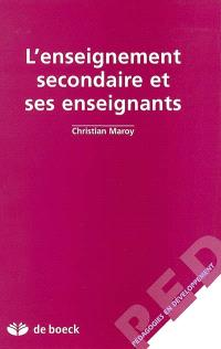 L'enseignement secondaire et ses enseignants : une enquête dans le réseau d'enseignement libre subventionné en Communauté française de Belgique