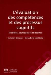 L'évaluation des compétences et des processus cognitifs : modèles, pratiques et contextes