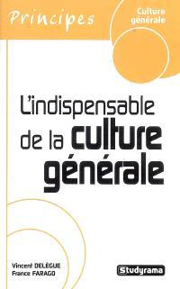 L'indispensable de la culture générale