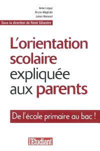 L'orientation scolaire expliquée aux parents : de l'école primaire au bac