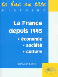 La France depuis 1945 : économie, société, culture