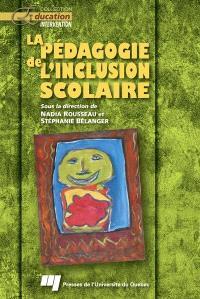 La pédagogie de l'inclusion scolaire
