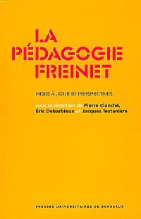 La pédagogie Freinet : mises à jour et perspectives