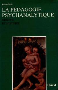 La Pédagogie psychanalytique : origine et histoire