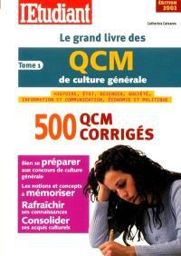 Le grand livre des QCM de culture générale. Volume 1