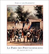 Le Paris des polytechniciens : des ingénieurs dans la ville : 1794-1994