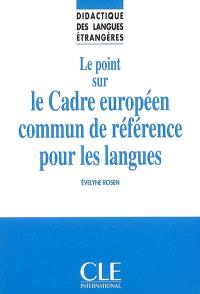 Le point sur le Cadre européen commun de référence pour les langues