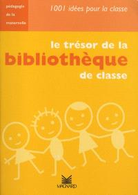 Le trésor de la bibliothèque de classe