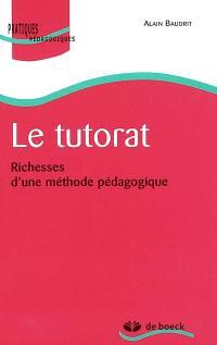 Le tutorat : richesses d'une méthode pédagogique