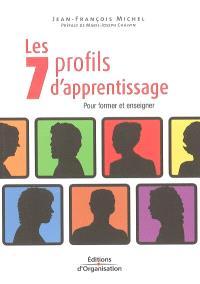 Les 7 profils d'apprentissage : pour former et enseigner