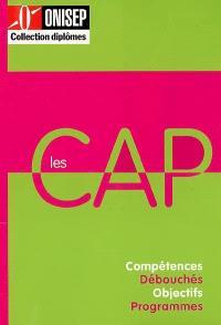 Les CAP : compétences, débouchés, objectifs, programmes