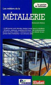 Les métiers de la métallerie