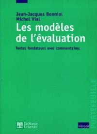 Les modèles de l'évaluation : textes fondateurs avec commentaires