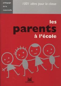 Les parents à l'école