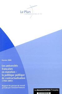 Les universités françaises en mutation : la politique publique de contractualisation (1984-2002) : rapport du groupe de travail présidé par Armand Frémont