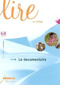 Lire au collège. n° 68, Le documentaire