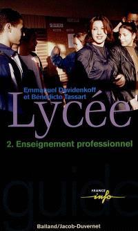 Lycée 2 : enseignement professionnel