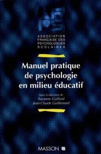 Manuel pratique de psychologie en milieu éducatif
