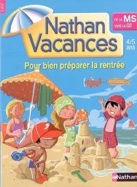 Nathan vacances, de la MS vers la GS : 4-5 ans : pour bien préparer la rentrée