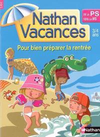 Nathan vacances, de la PS vers la MS : 3-4 ans : pour bien préparer la rentrée