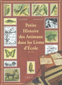 Petite histoire des animaux dans les livres d'école, 1850-1945