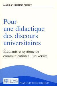 Pour une didactique des discours universitaires : étudiants et système de communication à l'université