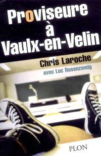 Proviseure à Vaulx-en-Velin