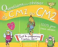 Questions pour réviser, du CM1 au CM2, 9-10 ans