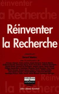Réinventer la recherche : actes du colloque tenu au Palais du Luxembourg, 13 janvier 2000