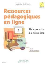 Ressources pédagogiques en ligne : de la conception à la mise en page : guide méthodologique
