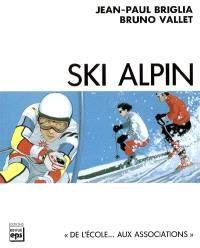 Ski alpin : le comprendre pour l'enseigner
