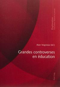 Grandes controverses en éducation