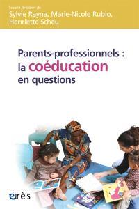 Parents-professionnels : la coéducation en questions