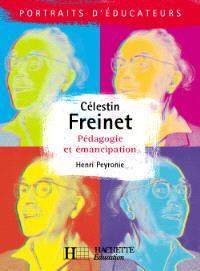 Célestin Freinet : pédagogie et émancipation