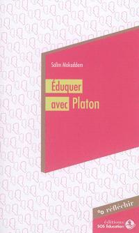 Eduquer avec Platon