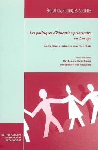 Les politiques d'éducation prioritaire en Europe : conceptions, mises en oeuvre, débats