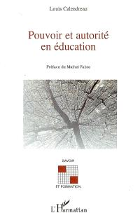 Pouvoir et autorité en éducation