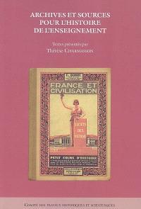 Archives et sources pour l'histoire de l'enseignement